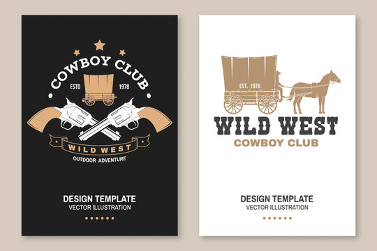 Cowboy club poster, flyer. Wild west. Vector. Concept for shirt, logo, print, stamp, tee with cowboy and covered wagon. Vintage typography design with western wagon silhouette.