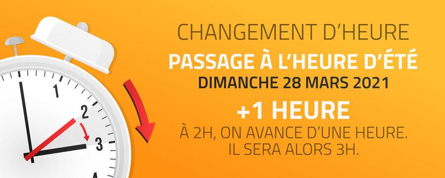 Passage à l'heure d'été - Changement d'heure le 28 Mars 2021