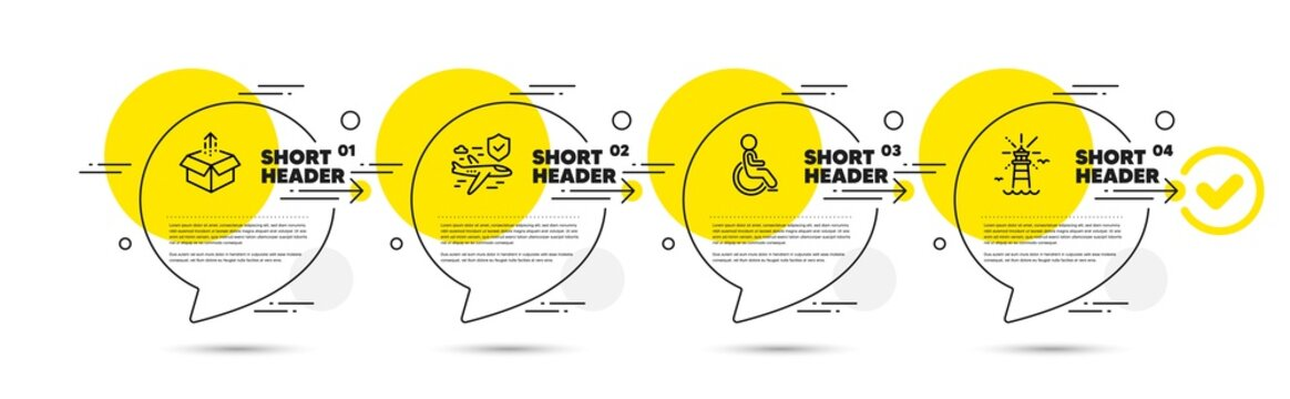 Flight insurance, Disabled and Send box line icons set. Timeline infograph speech bubbles. Lighthouse sign. Full coverage, Handicapped wheelchair, Delivery package. Navigation beacon. Vector