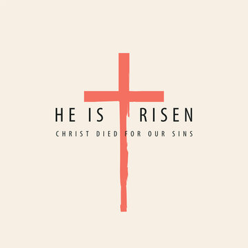 Vector banner or greeting card on the Easter theme with words He is risen, Christ died for our sins. Religious illustration with inscription and red cross. Catholic and Christian symbol