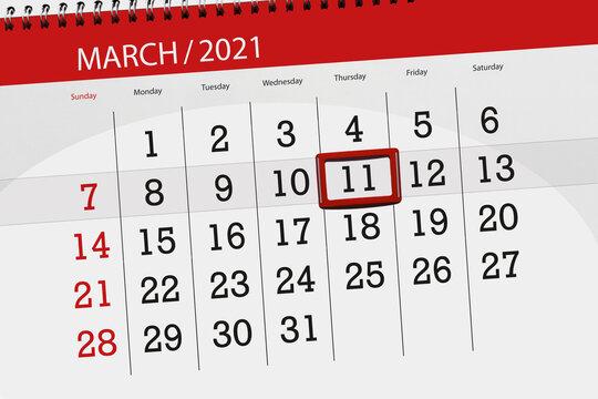 Calendar planner for the month march 2021, deadline day, 11, thursday.