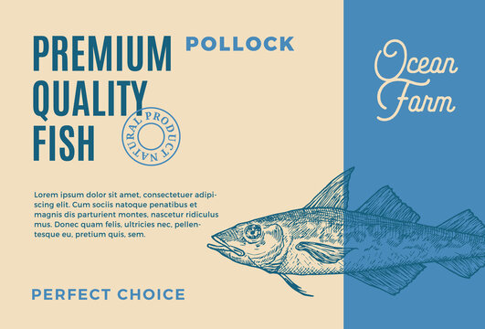 Premium Quality Pollock. Abstract Vector Food Packaging Design or Label. Modern Typography and Hand Drawn Fish Sketch Silhouette Background Layout