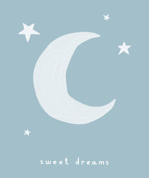 Sweet Dreams. Cute Nursery Vector Art With White Hand Drawn  Moon and Stars Isolated on a Dusty Blue Background. Blue Starry Night Print ideal for Card, Wall Art, Poster, Kids Room Decoration.