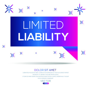 Creative (limited liability) text written in speech bubble ,Vector illustration.