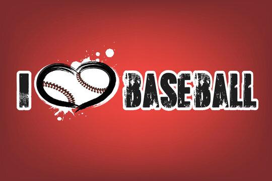 I love baseball. Design pattern on the baseball theme for greeting card, logo, emblem, banner, poster, flyer, badges. Vector illustration