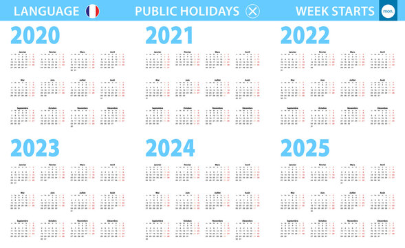 Calendar in French language for year 2020, 2021, 2022, 2023, 2024, 2025. Week starts from Monday.