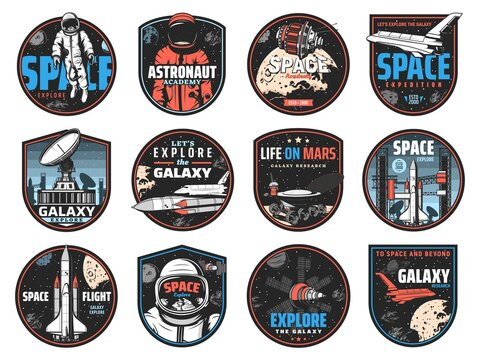 Space retro badges with vector astronauts, spaceships and universe galaxy planets. Rocket launch, satellite and shuttle, Earth, Moon and star, spaceman, spacesuit, helmet and lunar rover icons