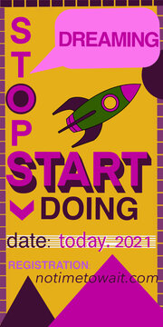 vector poster with the motivating inscription Stop dreaming Start doing