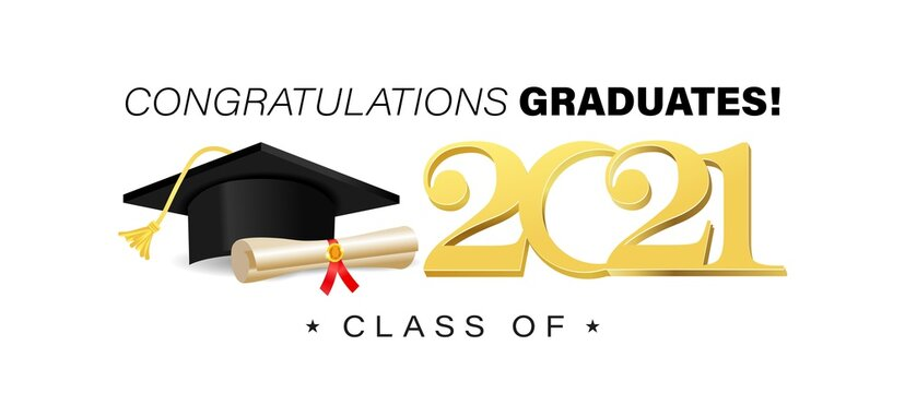 Congratulations graduates banner template with academic cap, golden text and diploma scroll. Class of 2021 concept for invitation, yearbook, card, blog or website. Vector illustration