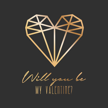 geometric golden crystal heart and text 'will you be my valentine'