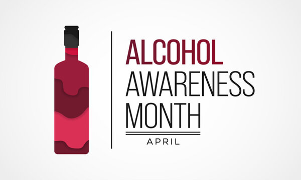 Alcohol awareness month is celebrated annually in April  to educate the public and highlight the dangers of alcohol misuse. vector illustration.