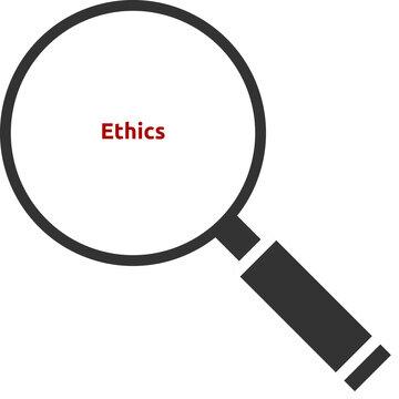 Ethics. Text hinter einer Lupe. Isoliert freigestellt vor weißem Hintergrund.
