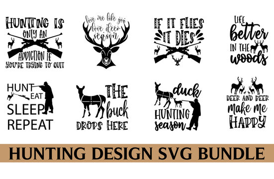 Hunting Quotes Bundle SVG, Hunting graphics SVG  illustration for kids, baby or Birthday girls, woman,Good for scrap posters, greeting cards, banners, T-shirts and clothes