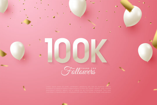 100k followers with numbers and white balloons illustration.