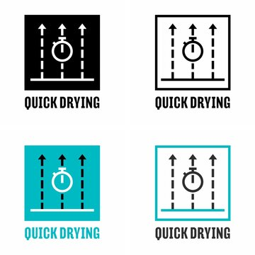 """""""Quick drying"""" process and item property information sign"""