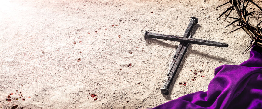 Three Nails In Shape Of Cross With Purple Robe, Crown Of Thorns And Blood Drops On Dirt Floor - Crucifixion Of Jesus Christ