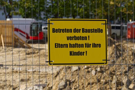 Schild - Betreten der Baustelle verboten!