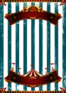 Circus scratched blue background. A circus background for a poster for your show !