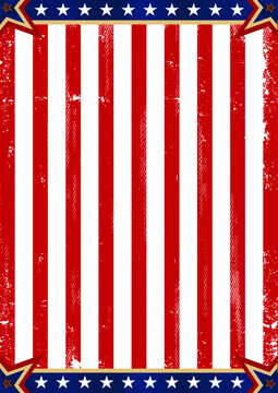 American patriot background. A vintage american poster with and a texture for your advertising