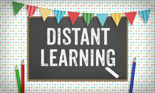Distant Learning text on blackboard with chalk, school educiation concept