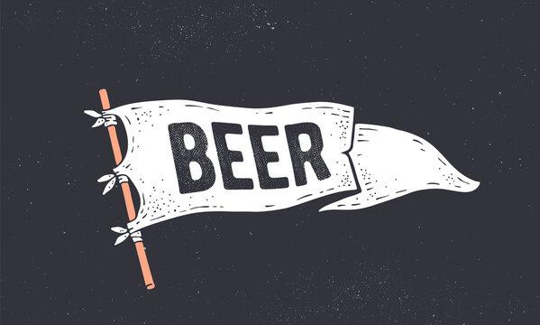 Beer. Flag grahpic. Old vintage trendy flag with text Beer for bar, pub, cafe. Old school vintage banner flag, retro style decoration for restaurant drink menu. Vector Illustration