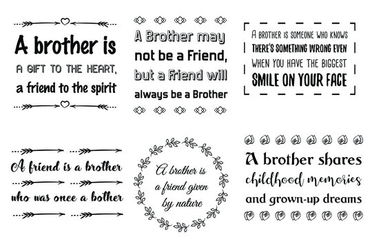 Set of Calligraphy sayings for print. Vector Quotes about brother, brotherhood