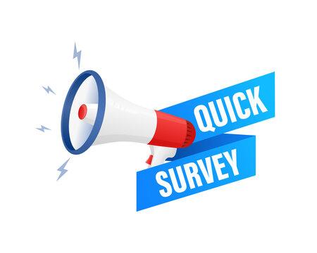 Quick survey. Badge with megaphone icon. Flat vector illustration on white background.