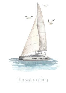 Watercolor card postcard Sea is calling with sea catamaran in the ocean and seagulls