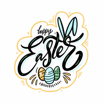 Happy Easter phrase. Hand drawn lettering. Stock vector illustration.