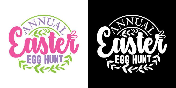 Annual Easter Egg Hunt SVG Cut File | Easter Egg Hunt Svg | Easter Bunny Svg | Easter Egg Svg | T-shirt Design