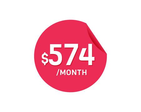 $574 Dollar Month. 574 USD Monthly sticker