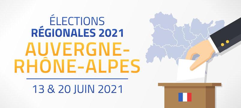 Élections Régionales 2021 en France, Auvergne - Rhône - Alpes, 13 et 20 Juin 2021