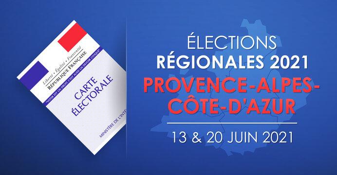 Élections Régionales 2021 en France, Provence - Alpes - Côte d'Azur, 13 et 20 Juin 2021