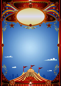 Circus premiere in town. A blue circus background for a poster. Welcome to big top in the town !