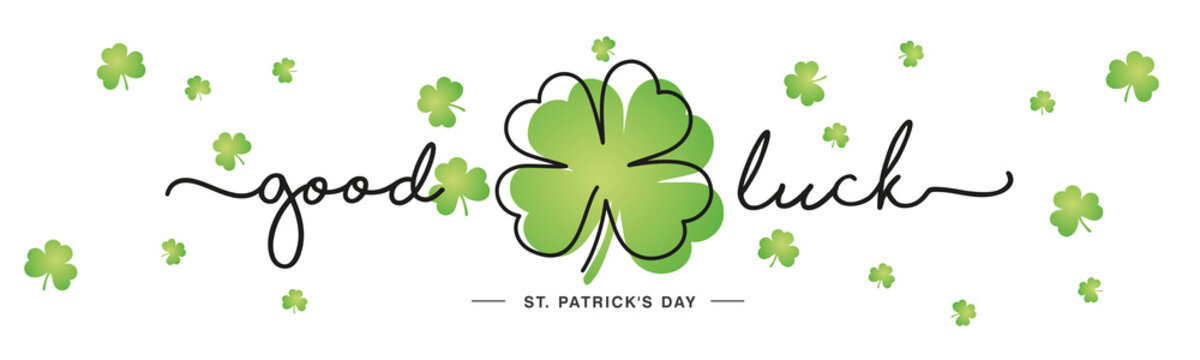 Good Luck St Patrick's Day handwritten typography lettering line design four leaf clover and many small clovers on isolated white background banner