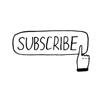 subscribe button and finger icon, sticker. sketch hand drawn doodle style. vector, minimalism, monochrome. social media, symbol.