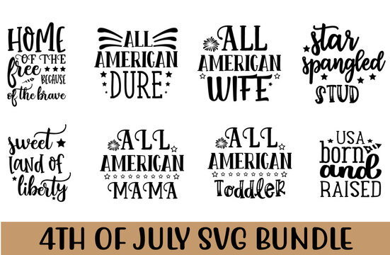 4th of July Quotes design SVG bundle Cut Files for Cutting Machines like Cricut and Silhouette