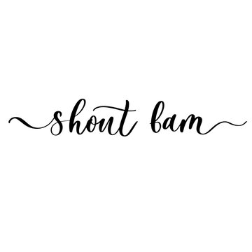 Shout bam - hand drawn calligraphy inscription.