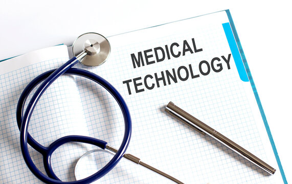 Paper with text MEDICAL TECHNOLOGY on table with stethoscope