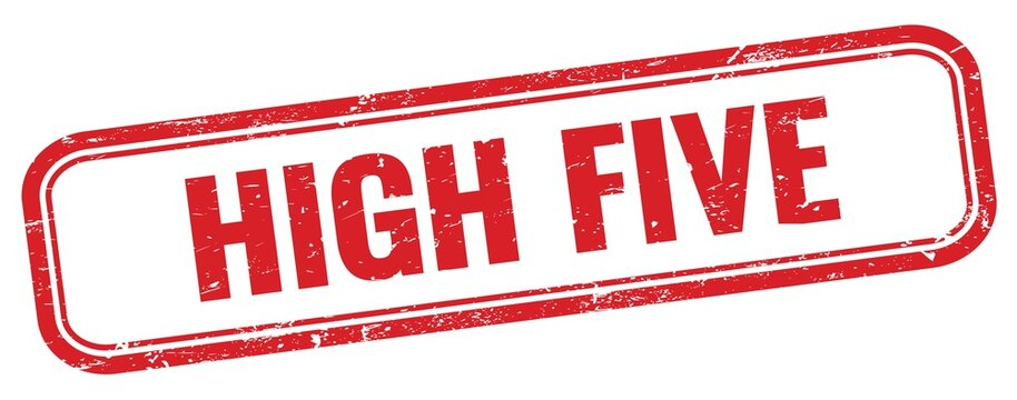 HIGH FIVE text on red grungy stamp.