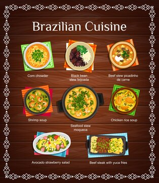 Brazilian cuisine vector menu beef steak with yuca fries, corn chowder, black bean stew feijoada. Beef stew picadinho de carne, shrimp soup, seafood stew moqueca, avocado strawberry salad Brazil food