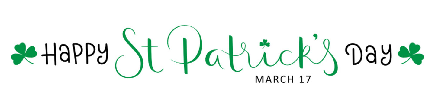 HAPPY ST PATRICK'S DAY black and green vector brush calligraphy banner with shamrocks