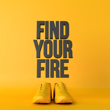 Find your fire motivational workout fitness phrase, 3d Rendering