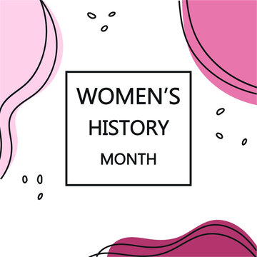 Women's History Month. Celebrated in March in the USA, UK and Australia. Banner, poster and postcard template.