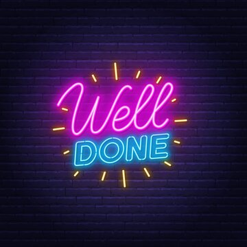 Well done neon quote on a brick wall. Inspirational glowing lettering.