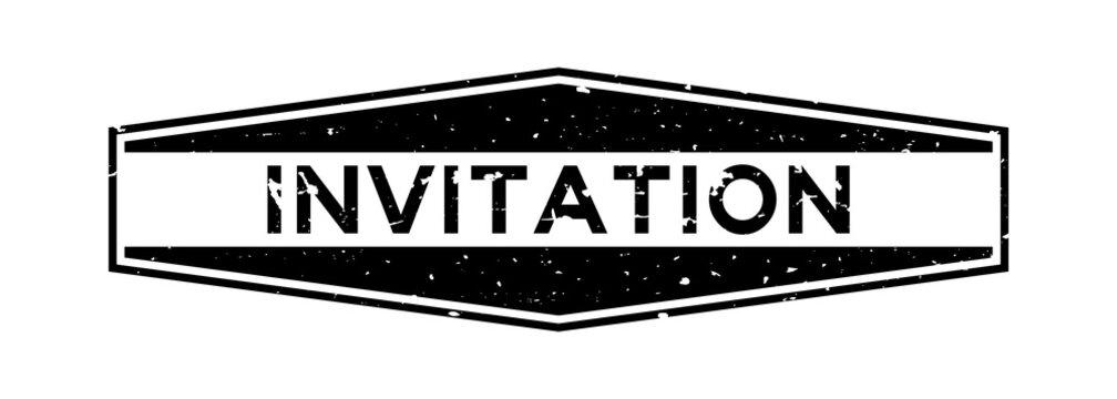 Grunge black invitation word hexagon rubber seal stamp on white background