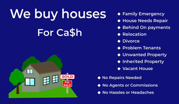 We buy houses for Cash image on blue background. Buying a house template. Real estate concept.