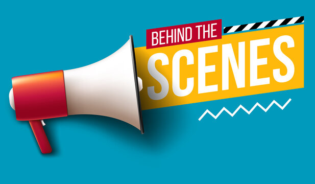 """Behind the scenes"" banner with megaphone"