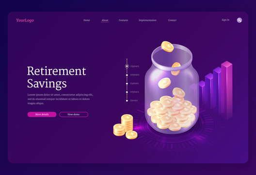 Retirement savings banner. Concept of save money for pension, investment and deposit to retire fund. Vector landing page with isometric glass jar with coins, moneybox and chart