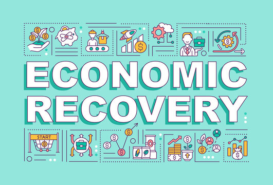 Economic recovery word concepts banner. Dealing with pandemic financial troubles. Infographics with linear icons on turquoise background. Isolated typography. Vector outline RGB color illustration